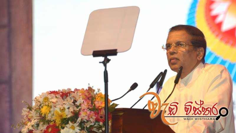 Buddhism important to make the world a better place - President Maithripala